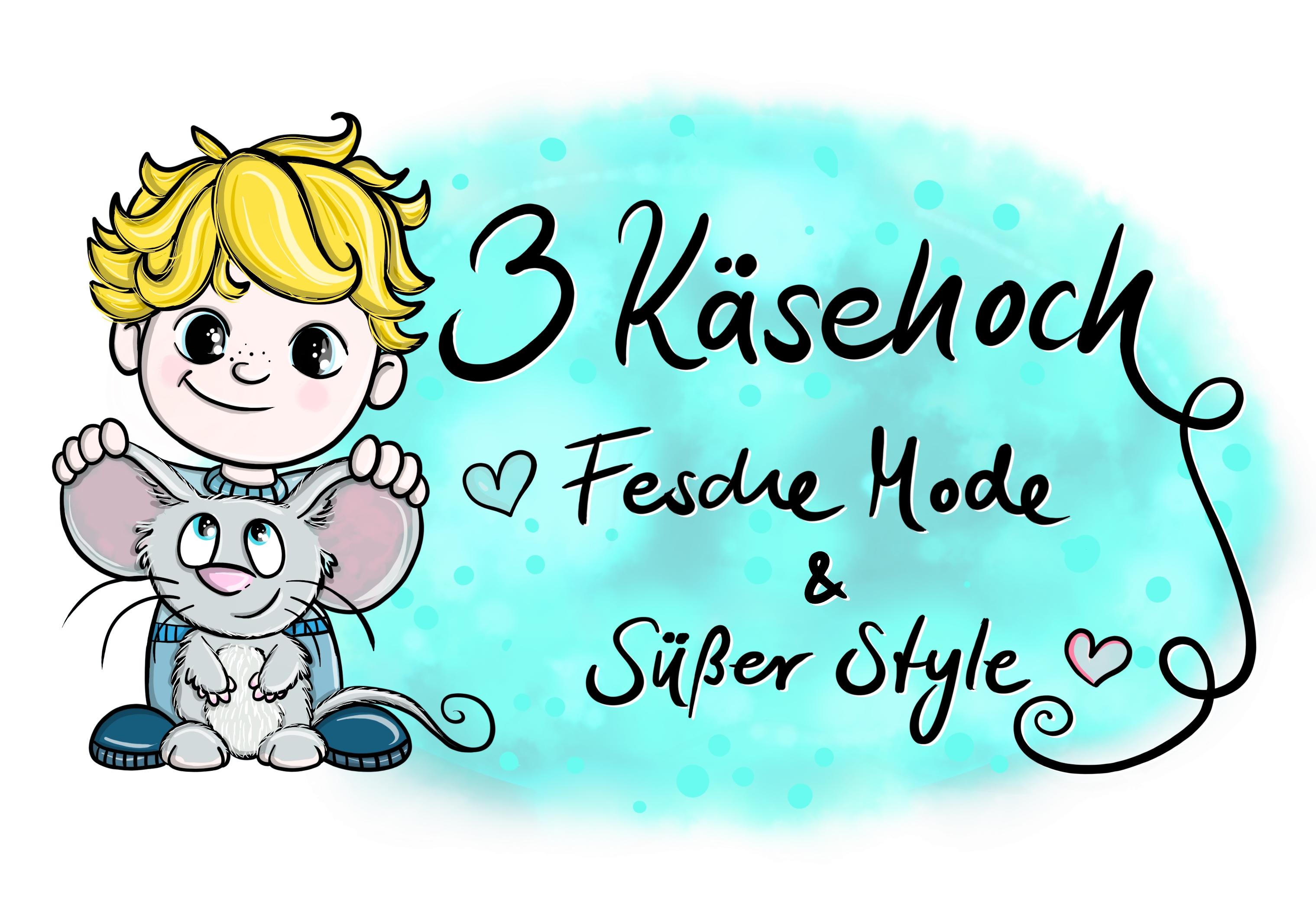 3 Käsehoch - Fesche Mode * Süßer Style-Logo